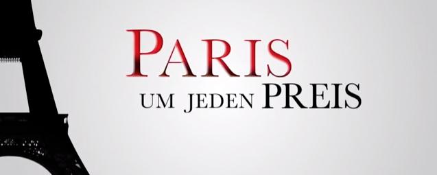 PARIS UM JEDEN PREIS