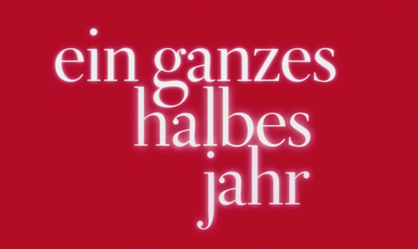 EIN-GANZES-HALBES-JAHR-Trailer-1-Deutsch-HD-German-2016
