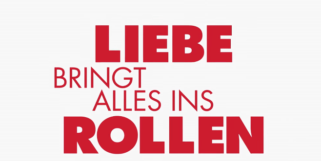 LIEBE BRINGT ALLES INS ROLLEN Trailer German Deutsch (2018)